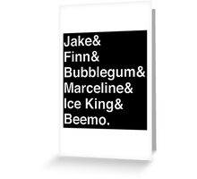 ADVENTURE TIME Helvetica Names List Greeting Card