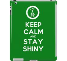 Keep Calm and Stay Shiny iPad Case/Skin