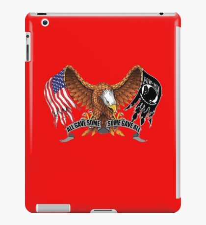All Gave Some Some Gave All POW MIA iPad Case/Skin