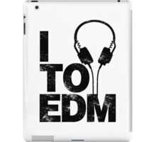 I Listen to EDM (black) iPad Case/Skin