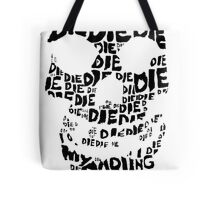 Die Die My Darling Sticker Tote Bag