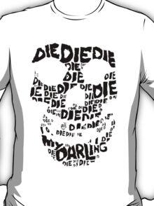 Die Die My Darling Sticker T-Shirt