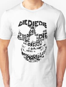 Die Die My Darling Sticker T-Shirt