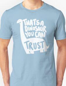 Trustworthy Dinosaur T-Shirt