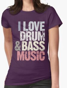 I Love Drum & Bass Lover (Special Edition) T-Shirt