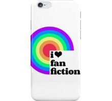 Fan Fic is the Best Fic! iPhone Case/Skin