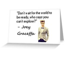 Joey Graceffa - Don't Wait Greeting Card