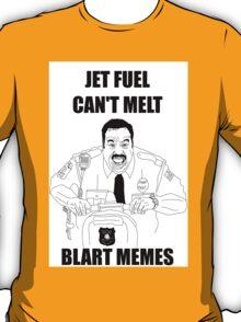 Snart Bart Fan-Art #2 (AKA Jet Fuel Can't Melt Blart Memes) T-Shirt