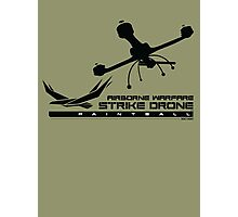 Strike Drone! Photographic Print