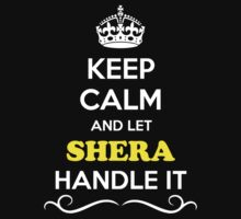 Keep Calm and Let SHERA Handle it Kids Clothes