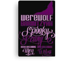 Werewolf Barmitzvah Canvas Print