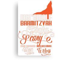 Werewolf Barmitzvah Orange Canvas Print
