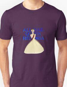 All Hail Queen Historia Unisex T-Shirt