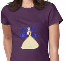 All Hail Queen Historia Womens Fitted T-Shirt