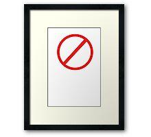 Do Not Walk Into Mordor Framed Print