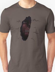 They are in the Walls!? Unisex T-Shirt