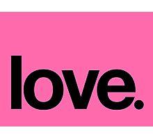 love.  Photographic Print