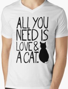 All You Need Is Love and A Cat Mens V-Neck T-Shirt