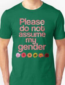 Do Not Assume My Gender -PINK Unisex T-Shirt