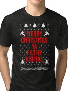 Merry Christmas Ya Filthy Animal Tri-blend T-Shirt