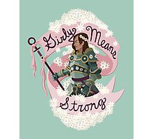 Girly Means Strong (Green Variant) Photographic Print