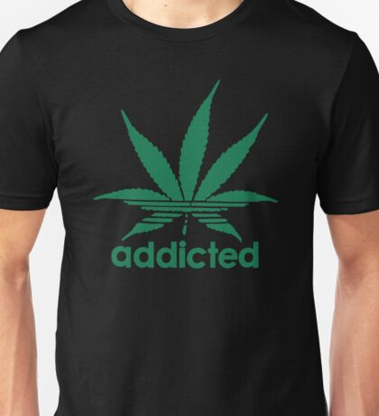 Addicted Weed Unisex T-Shirt
