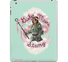 Girly Means Strong. iPad Case/Skin
