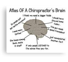 Chiropractor Humor Sayings Canvas Print