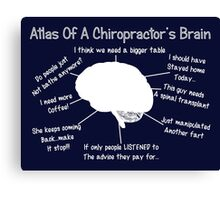 Funny Chiropractor's Thoughts Canvas Print
