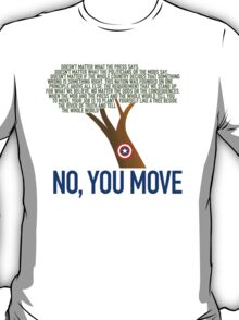 No, You Move (color) T-Shirt