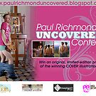 Paul Richmond's Uncovered Contest by Paul Richmond