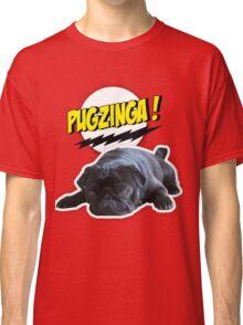 PUGZINGA!  Classic T-Shirt