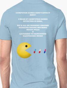 PAC MAN COMPUTER GAMES ELECTRONIC EATING PILLS WHITE Unisex T-Shirt