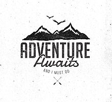 ADVENTURE AWAITS by Magdalena Mikos