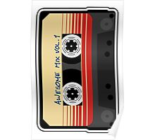 Awesome, Mix Tape Vol.1, Guardians of the galaxy Poster
