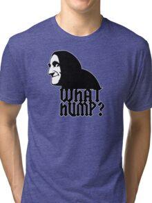 What Hump? Tri-blend T-Shirt