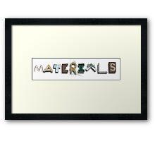 Materials Framed Print