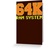 Commodore 64k RAM System Greeting Card