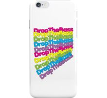 Drop The Bass (Rainbow Color)  iPhone Case/Skin