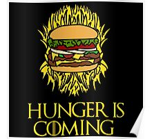 Hunger Is Coming  Poster