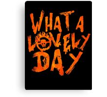 What a Lovely Day - Max Canvas Print