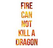 Fire cannot kill a dragon by wherestherain