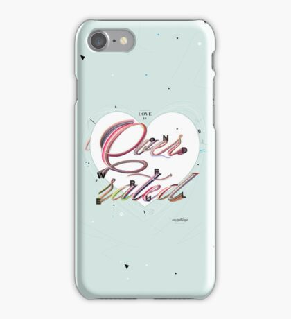 Love is Overrated iPhone Case/Skin