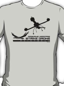 Strike Drone! T-Shirt