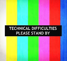 Technical Difficulties TV Test Card  by JamesPeart