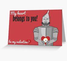 Tin Man - Wizard of Oz Valentine Greeting Card