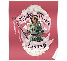 Girly Means Strong, (red variants) Poster