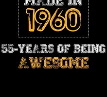 Made in 1960... 54 Years of being Awesome by birthdaytees