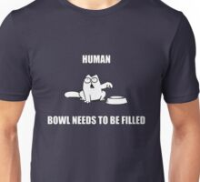 Hungry Cat Needs Food Unisex T-Shirt
