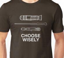 Choose Wisely - Lightsaber (Luke Skywalker), Wand (Harry Potter), Sonic Screwdriver (Doctor Who) Unisex T-Shirt